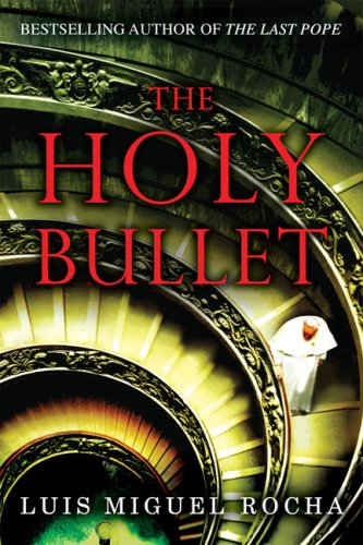 the holy bullet