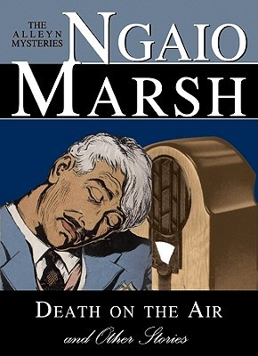 Review: Death on the Air and Other Stories by Ngaio Marsh