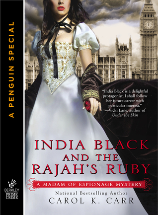 Review: India Black and the Rajah's Ruby by Carol K. Carr