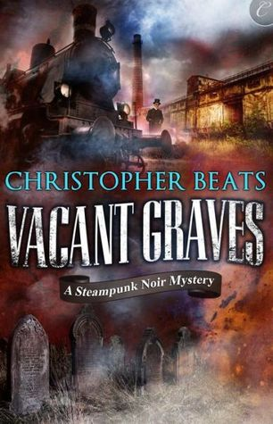 Review: Vacant Graves by Christopher Beats