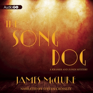 Audiobook Review: The Song Dog by James McClure