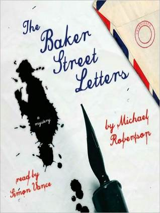 Audiobook Review: The Baker Street Letters by Michael Robertson