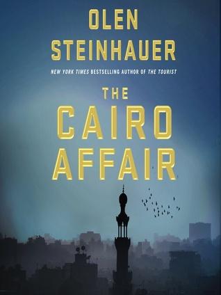 The Cairo Affair by Olen Steinhauer