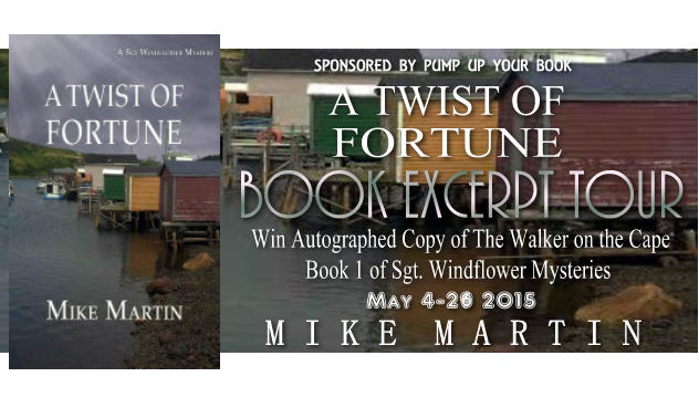 Excerpt from A Twist of Fortune by Mike Martin