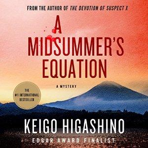 A Midsummer's Equation by Keigo Higashino