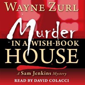 Murder in a Wish-Book House by Wayne Zurl
