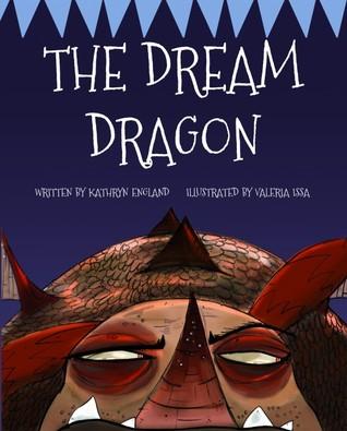 The Dream Dragon by Kathryn England