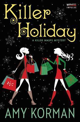 Killer Holiday by Amy Korman