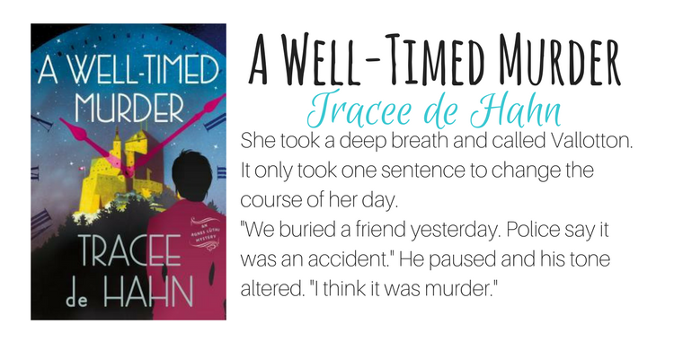 A Well-Timed Murder by Tracee de Hahn