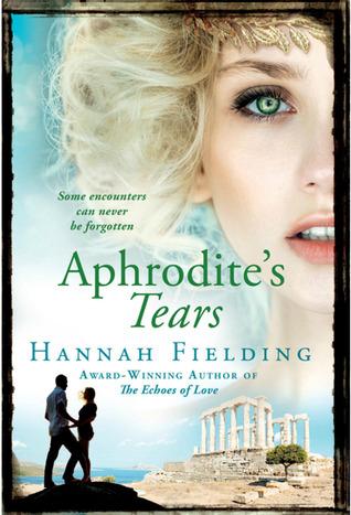 Aphrodite's Tears by Hannah Fielding