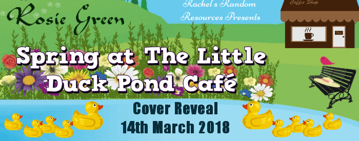 Cover Reveal: Spring at The Little Duck Pond Café by Rosie Green