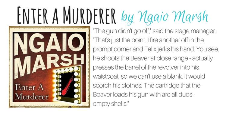 Enter a Murderer by Ngaio Marsh