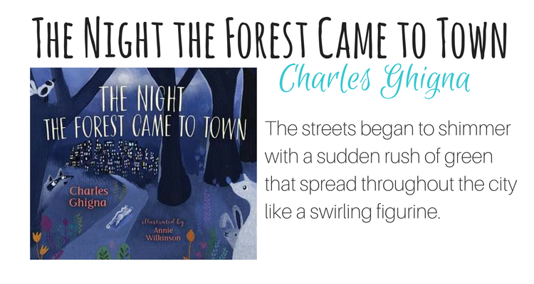 The Night the Forest Came to Town by Charles Ghigna