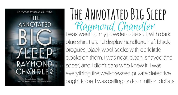 The Annotated Big Sleep by Raymond Chandler