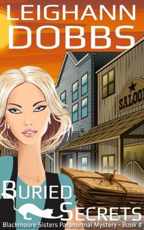Buried Secrets by Leighann Dobbs