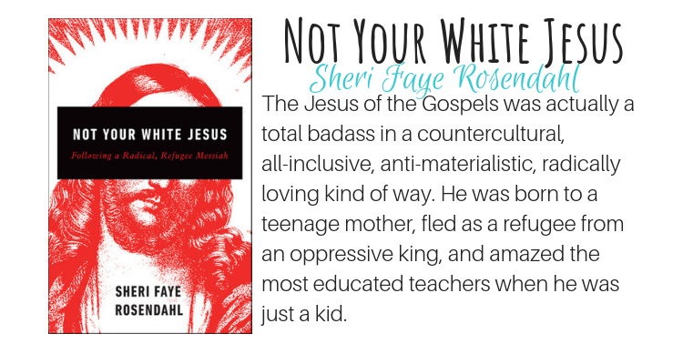 Not Your White Jesus by Sheri Faye Rosendahl