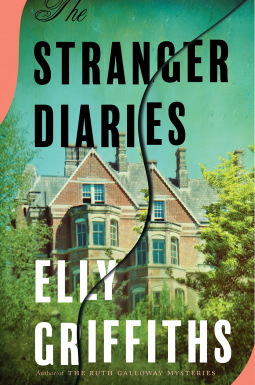 The Stranger Diaries by Elly Griffiths
