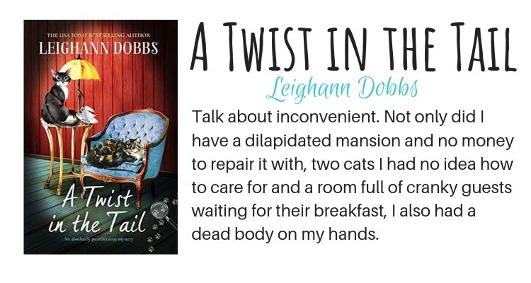 A Twist in the Tail by Leighann Dobbs