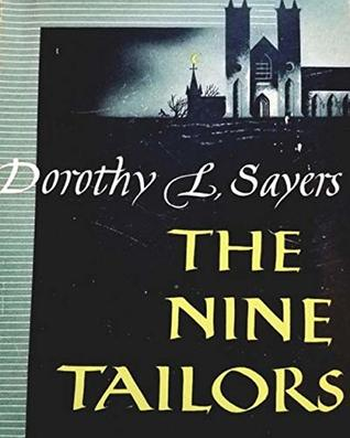 Nine Tailors by Dorothy L. Sayers