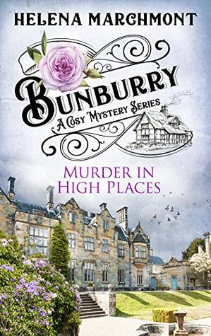 Murder in High Places by Helen Marchmont