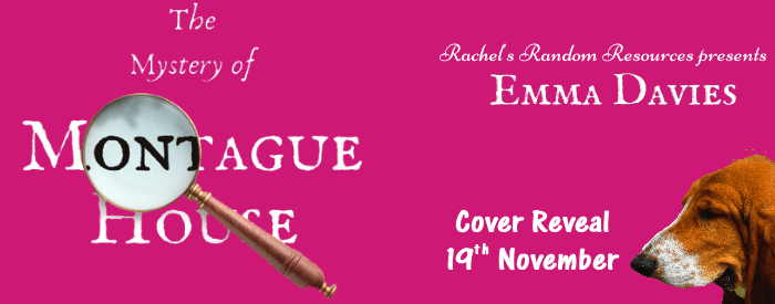Cover Reveal: The Mystery of Montague House by Emma Davies