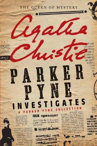 Parker Pyne Investigates by Agatha Christie