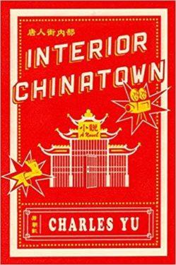 Interior Chinatown by Charles Yu
