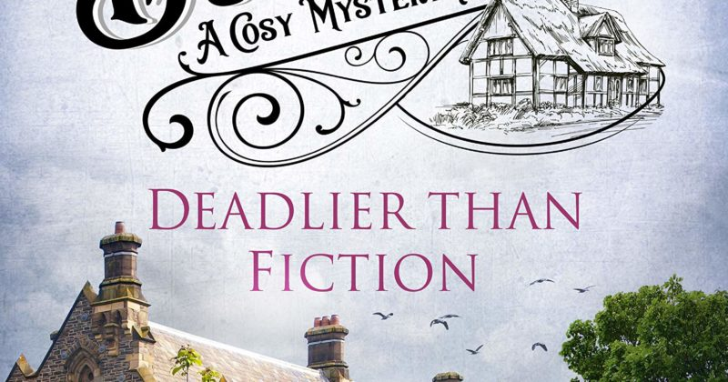 Deadlier than Fiction by Helena Marchmont