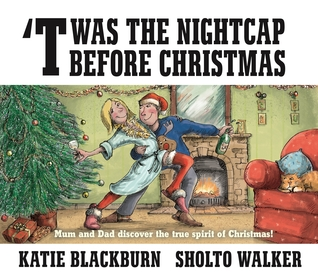 'Twas the Nightcap Before Christmas by Katie Blackburn