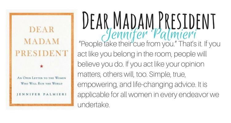 Dear Madam President by Jennifer Palmieri