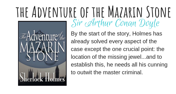 The Adventure of the Mazarin Stone by Sir Arthur Conan Doyle