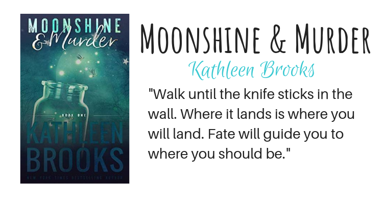Moonshine & Murder by Kathleen Brooks