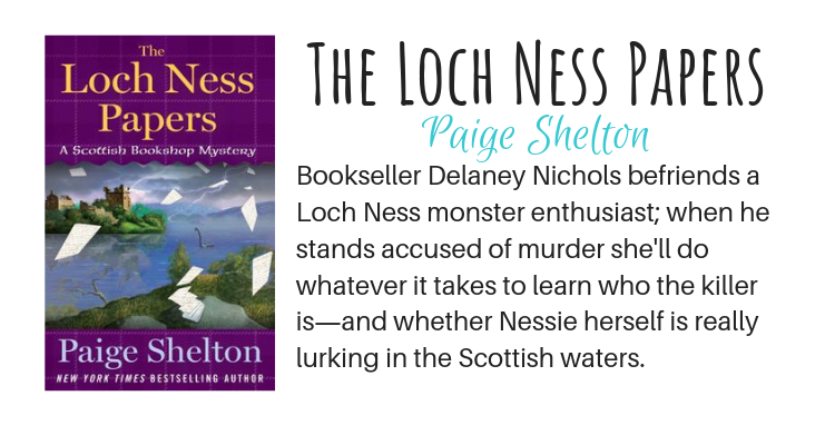 The Loch Ness Papers by Paige Shelton