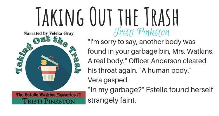 Taking Out the Trash by Tristi Pinkston