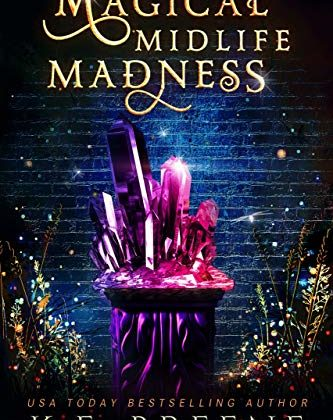 Magical Midlife Madness by K. F. Breene