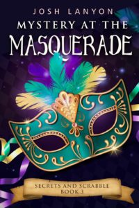 Mystery at the Masquerade by Josh Lanyon
