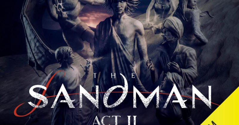 The Sandman: Act II by Neil Gaiman, adapted by Dirk Maggs